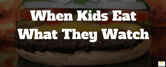 When Children Eat What They Watch